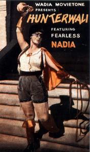Mary Evans aka 'Fearless Nadia' in 'Hunterwali'.